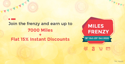 Celebrate with Miles Frenzy- 7000 Miles + Flat 15% Instant Discounts up for grabs!